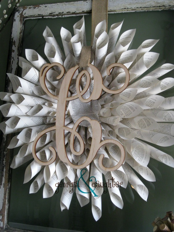 georgia & Daughter: DIY Paper Wreath with Monogram
